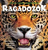 RAGADOZÓK - TÉNYEK HÁROM DIMENZIÓBAN - Ekönyv - VENTUS LIBRO KIADÓ