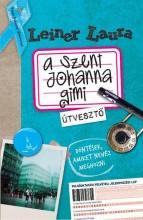A SZENT JOHANNA GIMI 7. - ÚTVESZTŐ - Ekönyv - LEINER LAURA