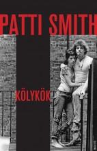 KÖLYKÖK - Ekönyv - SMITH, PATTI