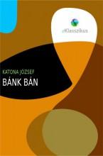 Bánk bán - Ebook - Katona József