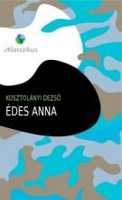 Édes Anna - Ekönyv - Kosztolányi Dezső