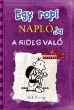 EGY ROPI NAPLÓJA 5. - A RIDEG VALÓ - KÖTÖTT - Ekönyv - KINNEY, JEFF