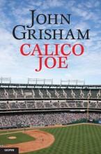 CALICO JOE - Ekönyv - GRISHAM, JOHN