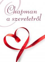 CHAPMAN A SZERETETRŐL - Ekönyv - CHAPMAN, GARY