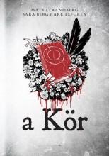 A KÖR - ENGELSFORS TRILÓGIA 1. - Ekönyv - STRANDBERG, MATS-ELFGREN, SARA B.
