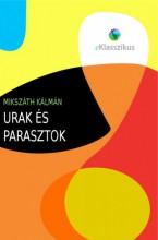 Urak és parasztok - Ekönyv - Mikszáth Kálmán