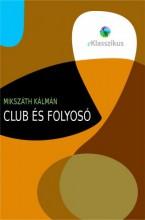 Club és folyosó - Ebook - Mikszáth Kálmán