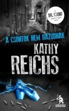 A CSONTOK NEM HAZUDNAK - Ekönyv - REICHS, KATHY