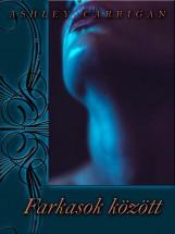 Farkasok között - Ekönyv - Ashley Carrigan