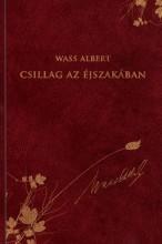 CSILLAG AZ ÉJSZAKÁBAN - WASS ALBERT SOROZAT 34. - Ekönyv - WASS ALBERT