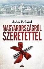 MAGYARORSZÁGRÓL SZERETETTEL - Ekönyv - BOLAND, JOHN