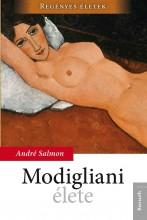 MODIGLIANI ÉLETE - Ekönyv - SALMON, ANDRÉ