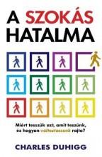 A SZOKÁS HATALMA - Ekönyv - DUHIGG, CHARLES