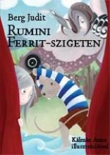 RUMINI FERRIT-SZIGETEN - Ekönyv - BERG JUDIT