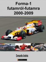 Forma-1 futamról futamra 2000-2009 - Ekönyv - Domanits András