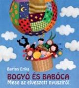 BOGYÓ ÉS BABÓCA - MESE AZ ELVESZETT NYUSZIRÓL - Ekönyv - BARTOS ERIKA