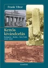 KETTŐS KIVÁNDORLÁS - Ekönyv - FRANK TIBOR