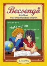 BECSENGŐ - JÁTÉKOS MATEMATIKAI GYAKORLATOK 3. OSZT. - Ekönyv - BODNÁR ÉVA