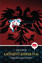 A kőszívű ember fiai - Ekönyv - Nógrádi Gergely