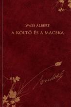 A KÖLTŐ ÉS A MACSKA - WASS ALBERT SOROZAT 32. - Ebook - WASS ALBERT