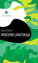 Mindenki Jánoskája - Ekönyv - Móra Ferenc