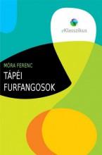 Tápéi furfangosok - Ekönyv - Móra Ferenc