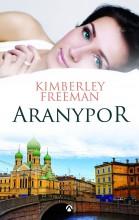 Aranypor - Ekönyv - Kimberley Freeman