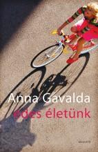 Édes életünk - Ekönyv - Anna Gavalda