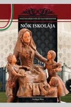NŐK ISKOLÁJA - Ekönyv - SZILÁGYI RITA