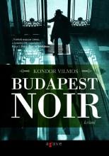 BUDAPEST NOIR (ÚJ!) - Ekönyv - KONDOR VILMOS
