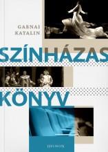 SZÍNHÁZAS KÖNYV - Ekönyv - GABNAI KATALIN