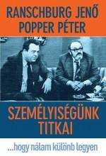 SZEMÉLYISÉGÜNK TITKAI - Ekönyv - RANSCHBURG JENŐ-POPPER PÉTER