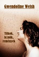 Titkok, bűnök, remények - Ekönyv - Gwendoline Welsh