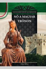NŐ A MAGYAR TRÓNON - Ekönyv - SZILÁGYI RITA
