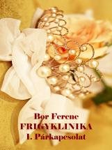 FRIGYKLINIKA 1. - Ebook - Bor Ferenc