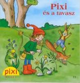 PIXI ÉS A TAVASZ - PIXI MESÉL 11. - Ekönyv - HUNGAROPRESS KFT