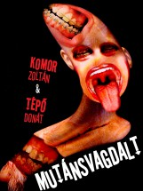 Mutánsvagdalt - Ekönyv - Komor Zoltán & Tépő Donát