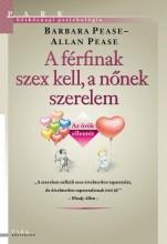 A FÉRFINAK SZEX KELL, A NŐNEK SZERELEM - AZ ÖRÖK ELLENTÉT (ÚJ!) - Ekönyv - PEASE, ALLAN ÉS BARBARA