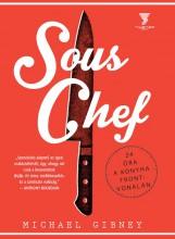 Sous Chef - 24 óra a konyha frontvonalán - Ekönyv - Michael Gibney