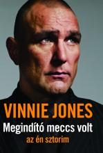 Megindító meccs volt - az én sztorim - Ekönyv - Vinnie Jones