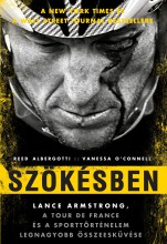 Szökésben - Lance Armstrong - Ebook - Reed Albergotti - Vanessa O' Connell