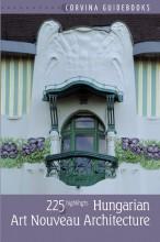 HUNGARIAN ART NOUVEAU ARCHITECTURE (MAGYAR SZECESSZIÓS ÉPÍTÉSZET - ANGOL NYELVŰ) - Ekönyv - BEDE BÉLA