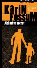 AKI MÁST SZERET - Ekönyv - FOSSUM, KARIN
