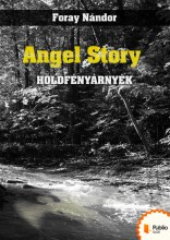 Angel Story - Ekönyv - Foray Nándor