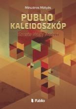 Publio Kaleidoszkóp II. - Ekönyv - Mészáros Mátyás