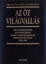 AZ ÖT VILÁGVALLÁS (ÚJ!) - Ekönyv - VON GLASENAPP, HELMUTH