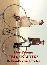 FRIGYKLINIKA 2.  - Ebook - Bor Ferenc
