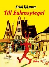 TILL EULENSPIEGEL - ERICH KASTNER MESÉL - Ekönyv - KASTNER, ERICH