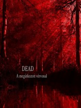 Dead - Ekönyv - Marosi Szilvia