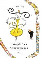 PIMPÁRÉ ÉS VAKVARJÚCSKA - Ekönyv - ERDŐS VIRÁG